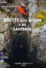 Grotte della Grigna e del Lecchese